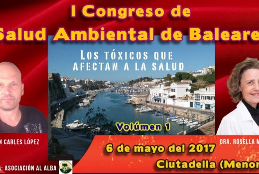 I Congreso de Salud ambiental de les Baleares Volumen 1 por Joan Carles López