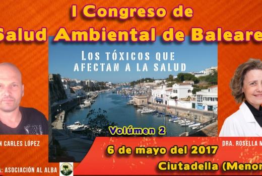 I Congreso de Salud Ambiental de las Baleares. volumen 2. por Joan Carles López