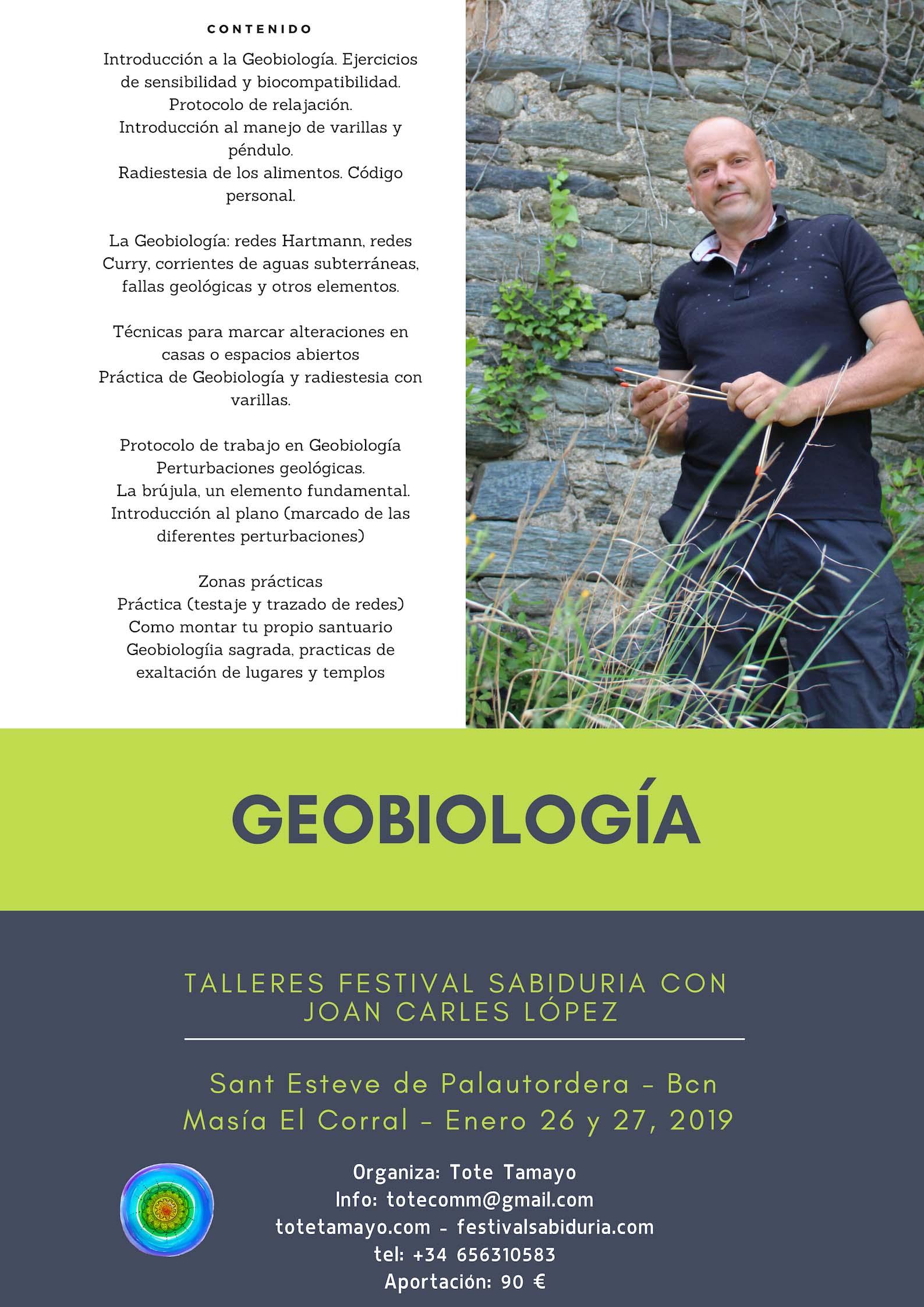 TALLER GEOBIOLOGÍA con JOAN CARLES LÓPEZ Enero 26 y 27 del 2019 Sant Esteve de Palau Tordera
